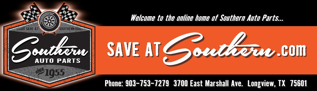 Southern Auto Parts >> Welcome To Saveatsouthern Com The Home Of Southern Auto Parts